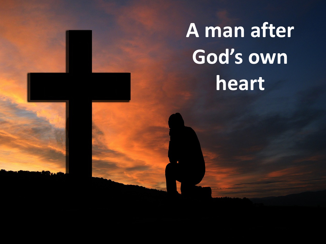 What made David a man after God's own heart?